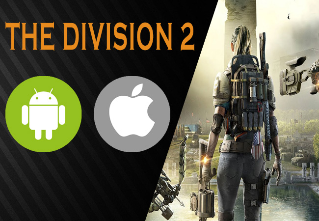 run the division 2 on mobile